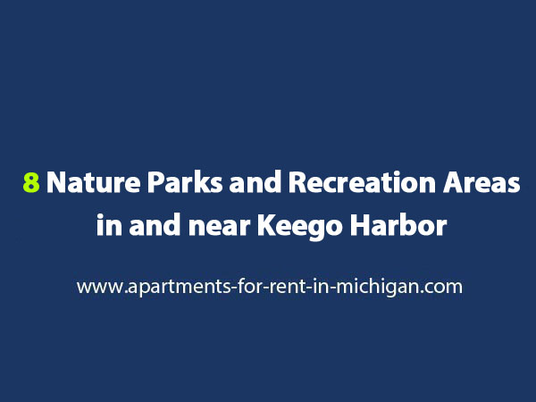 Nature Parks and Recreation Areas in and near Keego Harbor